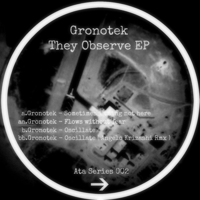 Gronotek - They Observe EP [811868 659244]